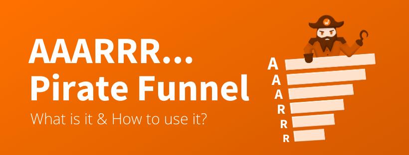 AARRR Pirate Funnel Explanation