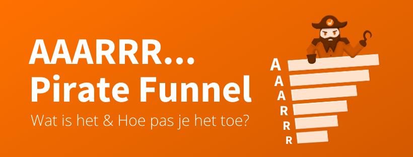 AARRR Pirate Funnel Uitleg