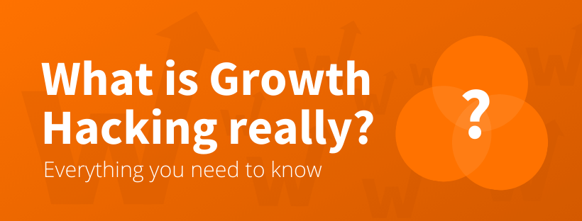 What is Growth Hacking Definition