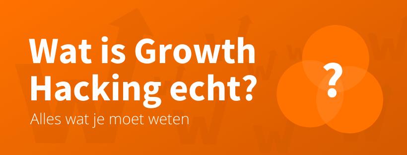 Wat is Growth Hacking Betekenis