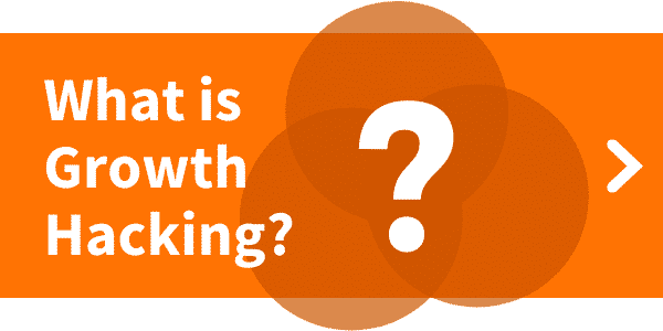 Blog about What is Growth Hacking definition?