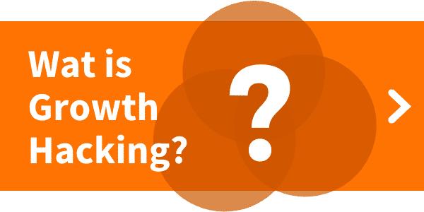 Blog over Wat is Growth Hacking definitie?